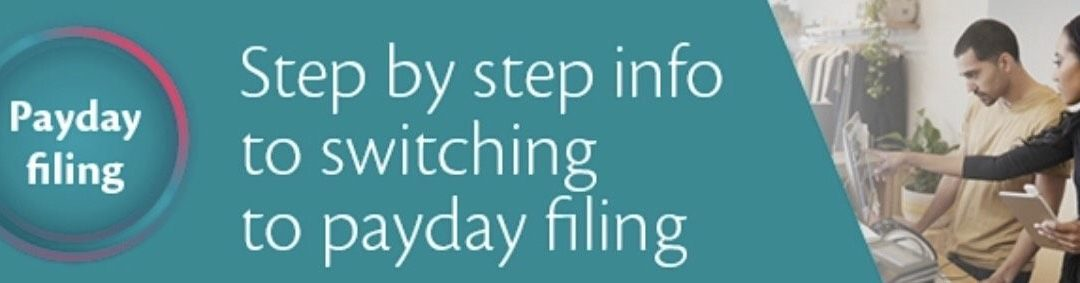 Step by step info to switching to payday filing